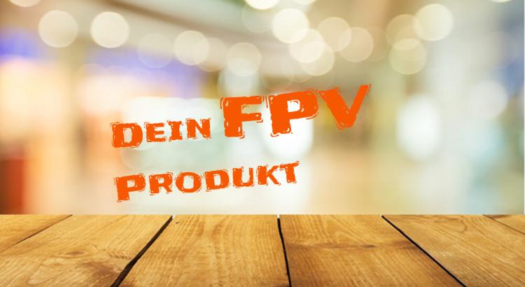 FPV-produkt vorstellen