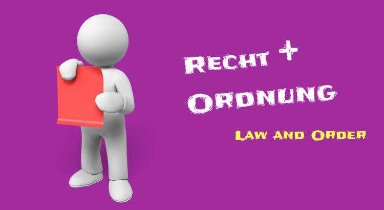 Gesetzte - Recht und Ordnung